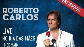 Roberto Carlos dará concierto online por el Día de las Madres
