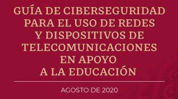 Anuncia SCT guía de ciberseguridad tras inicio de actividades educativas virtuales